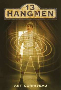 13 Hangmen by Art Corriveau