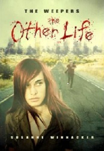 The Weepers: The Other Life by Susanne Winnacker