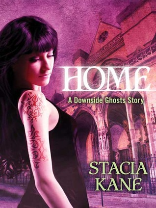 Home (Downside Ghosts #3.6) by Stacia Kane