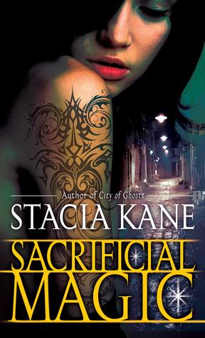 Sacrificial Magic by Stacia Kane