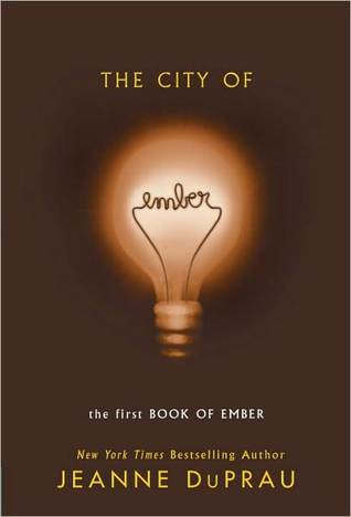 The City of Ember (Books of Ember #1) by Jeanne DuPrau