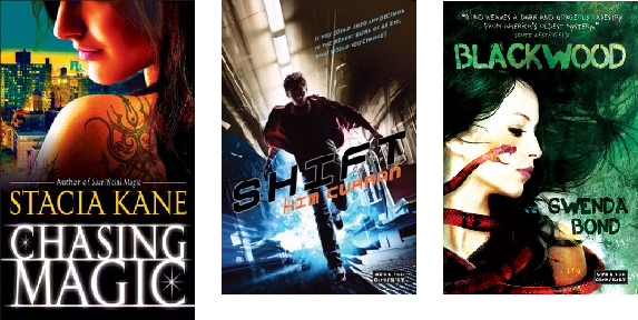 Chasing Magic (Downside Ghosts #5) by Stacia Kane, Shift by Kim Curran, and Blackwood by Gwenda Bond