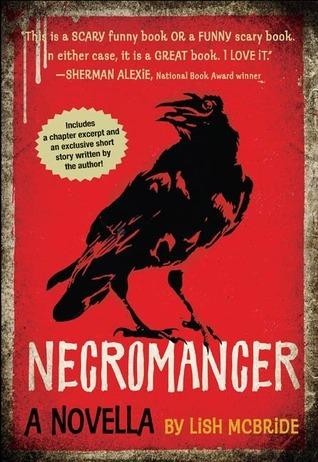 Necromancer: A Novella (Necromancer #1.5) by Lish McBride